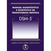 DSM-5 Manual Diagnóstico e Estatístico de Transtornos Mentais