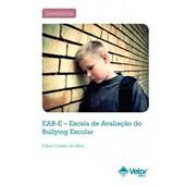 EAB-E - Escala de Avaliação do Bullying Escolar - Coleção
