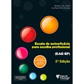 EAE-EP - Escala de Autoeficácia para Escolha Profissional 2º edição - Caderno de Aplicação