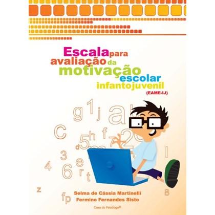 EAME-IJ - Escala para avaliação da motivação escolar infantojuvenil - Bloco de resposta