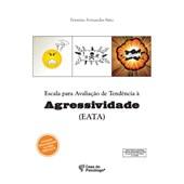 EATA - Escala para avaliação de tendência à agressividade - Caderno de aplicação