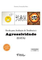 EATA - Escala para avaliação de tendência à agressividade - Manual