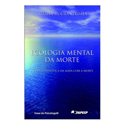 Ecologia mental da morte: a troca simbólica da alma com a morte