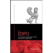 Édipo: um herói sem proteção divina - a saga dos Labdácidas