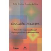 Educação Inclusiva - Para Todos ou Para Cada Um?