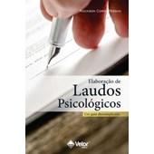 Elaboração de Laudos Psicológicos - Um guia descomplicado