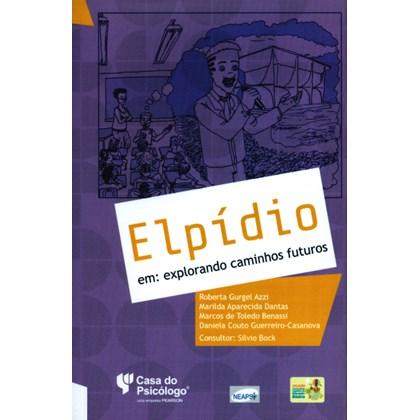 ELPIDIO EM EXPLORANDO CAMINHOS FUTUROS