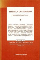 Em busca do feminino: ensaios psicanalíticos
