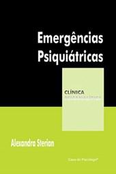 Emergências psiquiátricas (Coleção Clínica Psicanalítica)