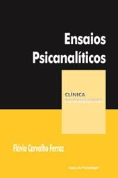 Ensaios Psicanalíticos (Coleção Clínica Psicanalítica)