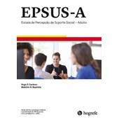EPSUS-A - Kit Completo - Escala de percepção de suporte social-adulto