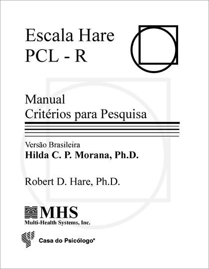 Escala Hare PCL-R - Protocolos de Aplicação