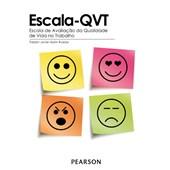 Escala-QVT - Escala de Avaliação da Qualidade de Vida no Trabalho - Kit Completo