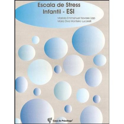 ESI - Escala de Stress Infantil - Caderno de Aplicação
