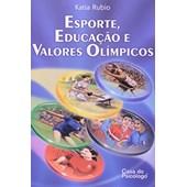 Esporte, educação e valores olímpicos