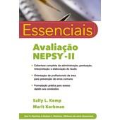 ESSENCIAIS AVALIAÇÃO - NEPSY II (NEUROPSICOLOGIA CLÍNICA)