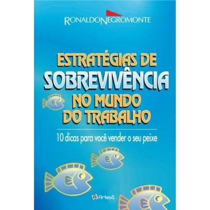 ESTRATEGIAS DE SOBREVIVENCIA NO MUNDO DO TRABALHO