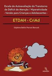 ETDAH-CriAd - Escala de Autoavaliação do TDAH – Versão para Crianças e Adolescentes