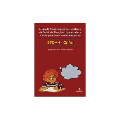 ETDAH-CriAd - Escala de Autoavaliação do TDAH – Versão para Crianças e Adolescentes (manual)