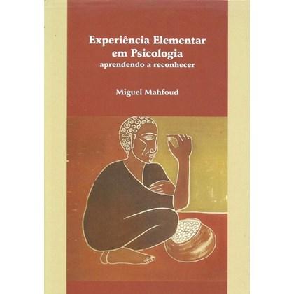 EXPERIENCIA ELEMENTAR EM PSICOLOGIA - APRENDENDO A RECONHECER