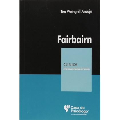 Fairbarn (Coleção Clínica Psicanalítica)