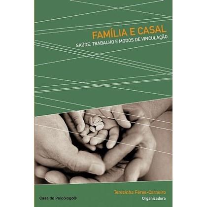 Família e casal: saúde, trabalhos e modos de vinculação