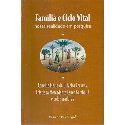 Família e ciclo vital: nossa realidade em pesquisa