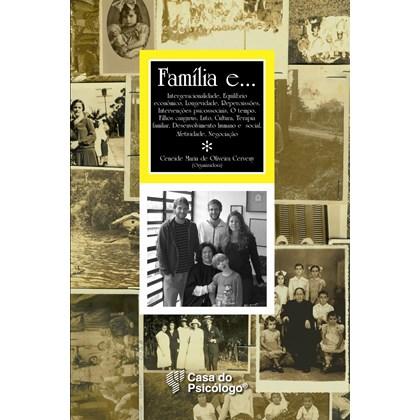 Família e...  Intergeracionalidade, Equilíbrio econômico, Longevidade, Repercussões, Inter