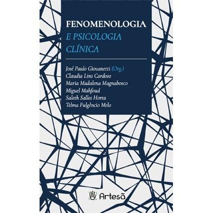 Fenomenologia e Psicologia Clínica