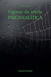 Figuras da teoria psicanalítica