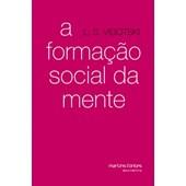 Formação social da mente, A
