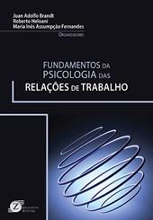 FUNDAMENTOS DA PSICOLOGIA DAS RELACOES DE TRABALHO