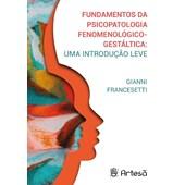 Fundamentos da psicopatologia fenomenológico-gestáltica