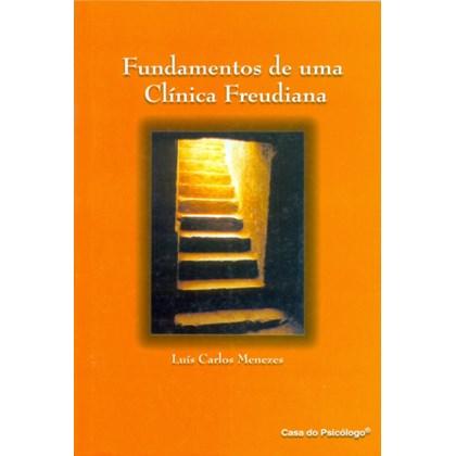 Fundamentos de uma clínica Freudiana