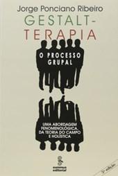 GESTALT-TERAPIA: O PROCESSO GRUPAL