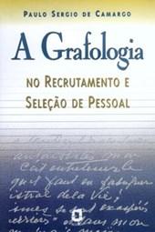 Grafologia no Recrutamento e Seleção de Pessoal, A