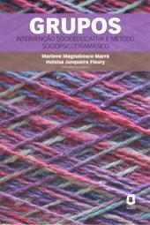 Grupos - Intervenção Socioeducativa e Método Sociopsicodramático