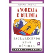 Guias Ágora: Anorexia e Bulimia