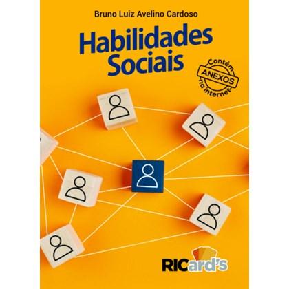 Habilidades sociais: 100 questões para você pensar sobre as suas formas de se relacionar socialmente