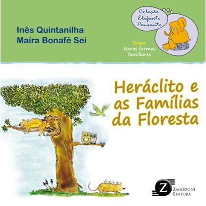 Heráclito e as Famílias da Floresta