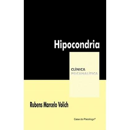 Hipocondria (Coleção Clínica Psicanalítica)