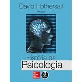 História da Psicologia - 4ª Edição