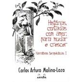 HISTORIAS CONTADAS COM AMOR PARA MUDAR E CRESCER