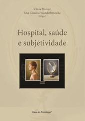 Hospital, saúde e subjetividade