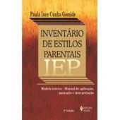 IEP - Inventário De Estilos Parentais - Manual