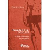 Impotência sexual: o real, o simbólico e o imaginário