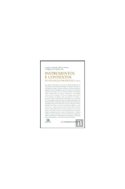 Instrumentos e Contextos de Avaliação Psicológica Vol. I