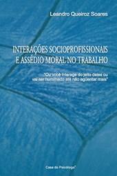 Interações socioprofissionais e assédio moral no trabalho