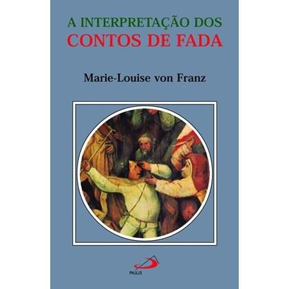 INTERPRETACAO DOS CONTOS DE FADA