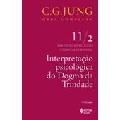Interpretação psicológica do Dogma da Trindade Vol. 11/2